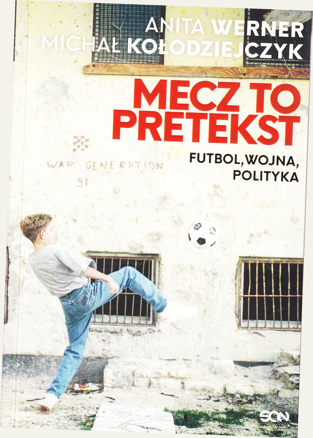Anita Werner, Michał Kołodziejczyk - Mecz to pretekst - okładka książki