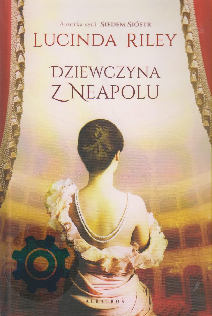 Lucinda Riley - Dziewczyna z Neapolu - okładka książki