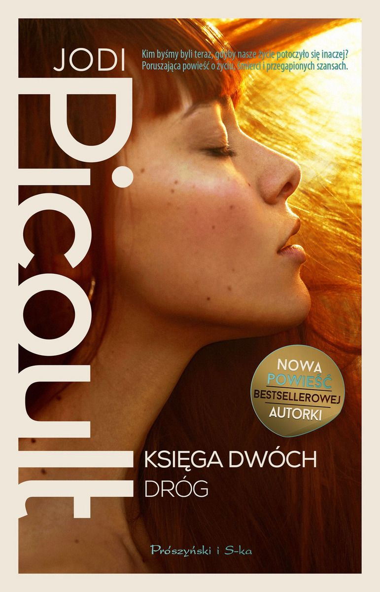 "Jodi Picoult - ""Księga dwóch dróg"" - okładka książki"