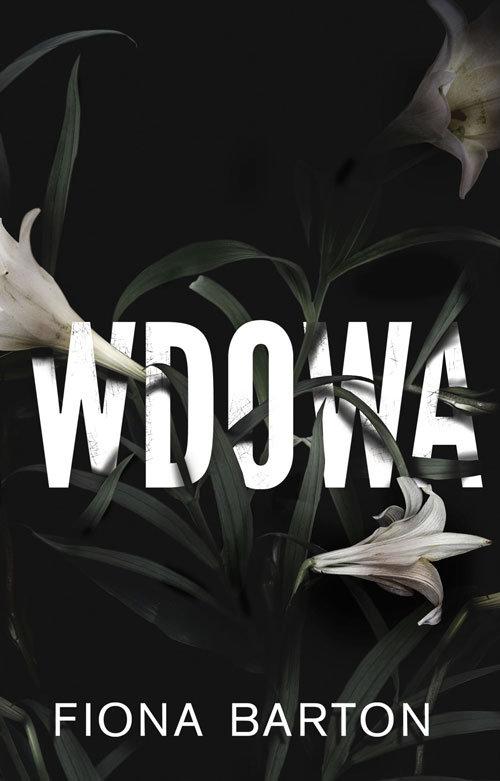 """Fiona Barton - """"Wdowa"""" - okładka książki"""