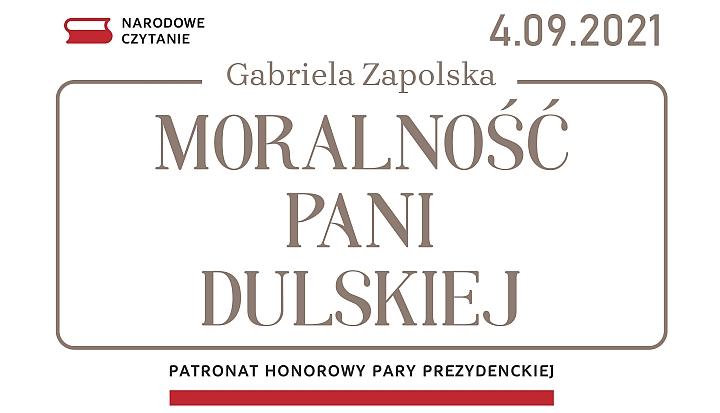 Narodowe Czytanie 2021 - Gabriela Zapolska - Moralność Pani Dulskiej