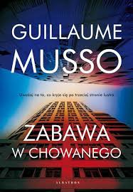 Guillaume Musso - Zabawa w chowanego - okładka książki