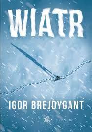 Igor Brejdygant - Wiatr - okładka książki