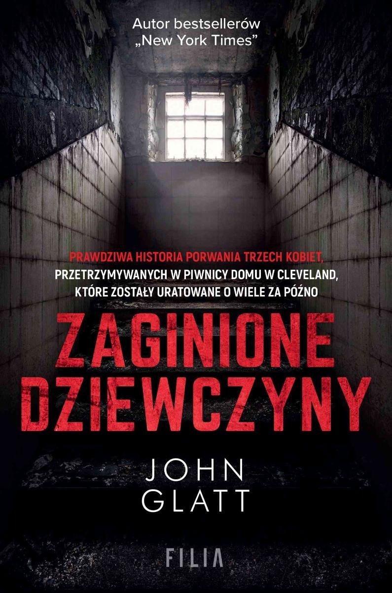 John Glatt - Zaginione dziewczyny - okładka książki