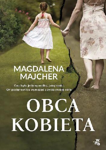 Magdalena Majcher - Obca kobieta - okładka książki