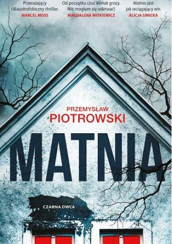 Przemysław Piotrowski - Matnia - okładka książki